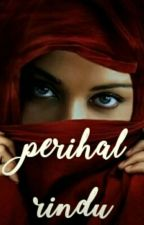 Perihal Rindu by ruriarika