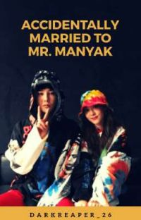 ACCIDENTALLY MARRIED TO MR. MANYAK cover