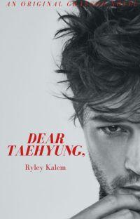 Dear Taehyung, (MxM) cover