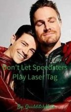 Don't Let Speedsters Play Laser Tag by biprongsfoot