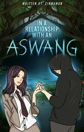 In a Relationship with an Aswang [Completed] by MiCynnamon