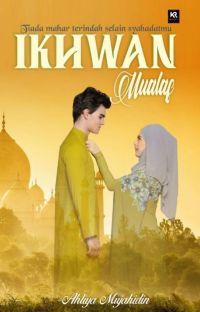 Ikhwan Mualaf [Tamat] cover