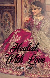 Healed, With Love cover