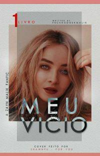 Meu Vício • zayn • ✔ cover
