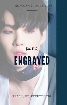 Engraved | M.Y.G by LeaveAccountDeleted