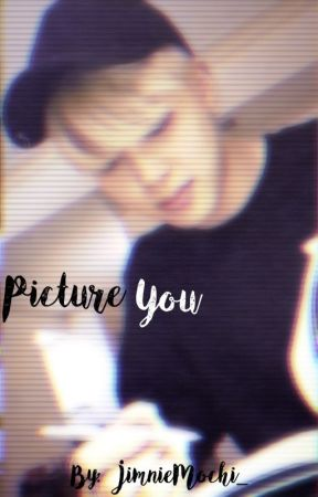 Picture You (Park Jimin AU) by iWannaSeokjinsDick