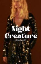 NIGHT CREATURE. ᵗʰᵒʳ ʳᵃᵍⁿᵃʳᵒᵏ | ✓ by honeyblondes