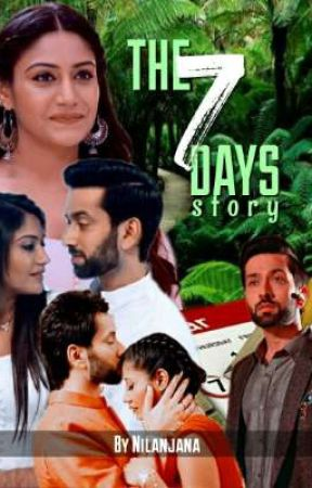 THE 7 DAYS STORY [EDITING] by Nilanjana07