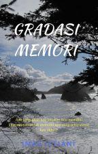 Gradasi Memori by imasistiani