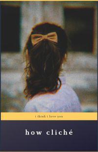 How Cliché | Sirius Black x OC cover