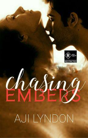 Chasing Embers [SPG/R18] (Wattys2020) by AjiLyndon