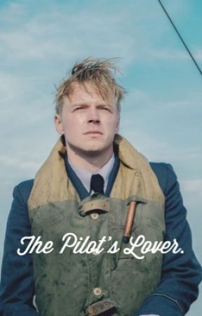 The Pilot's Lover  • Collins (Dunkirk) by StanningHarry