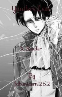 YANDERE Levi x reader cover