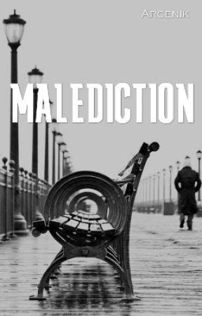 Malédiction  [BL] by Arcenik