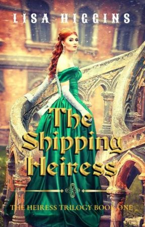 The Shipping Heiress ✔ (Sample Chapters) by LisaHiggins3