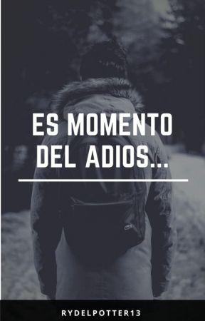 Es momento del adiós... by RydelPotter13