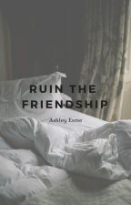 Ruin The Friendship ᯽ Logan Paul [1] by VoidBangtan