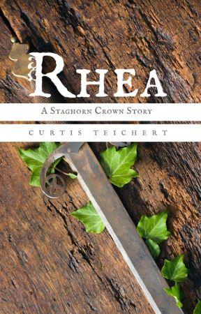 Rhea: Fire of the Last Sea Kingdom by CurtisWritesBooks