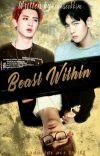 Chanbaek || Beast Within  [Traducción] cover