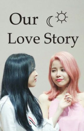 Our Moonsun Love Story (On Hold) by RiyokoXD