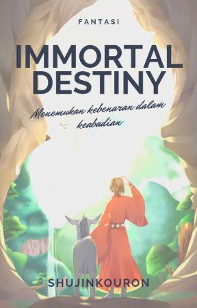Immortal Destiny by Shujinkouron