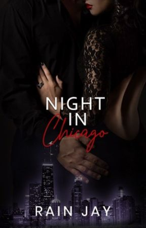 Night In Chicago ♧ by Rain-Jay