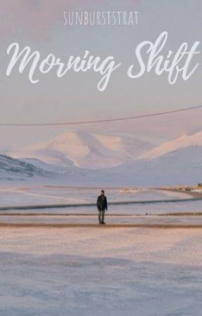 Morning Shift by sunburststrat