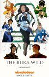 The Ruka Wild ↠ Book 2 > A:TLA  cover