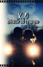 K.O Directo al Corazón by Rosebookstore99