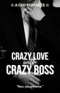 Crazy Love with Crazy Boss cover