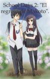 """School Days 2: """"El regreso de Makoto"""". cover"""