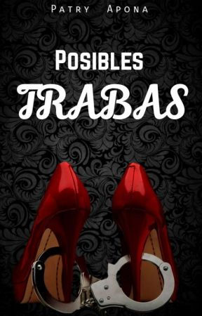 Posibles Trabas  by patryapona
