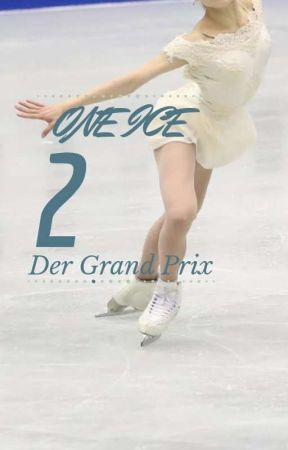 On Ice 2 ~Der Grand Prix~ by just_a_tired_demon