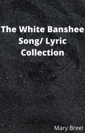 I am The White Banshee by Mary_Bree