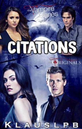 Citation The Vampire Diaries The Originals 1 Wattpad