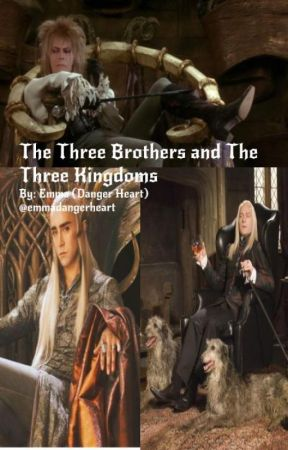 The Three Brothers and The Three Kingdoms by emmadangerheart