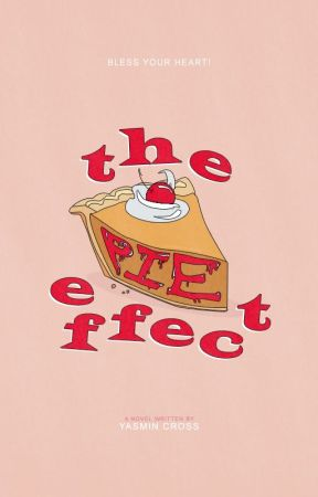 The Pie Effect | NaNoWriMo '17 by vintagedelights