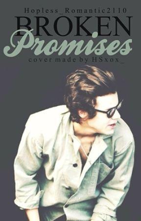 Broken Promises (Edward Styles fanfiction) by Hopless_Romantic2110