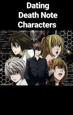Dating Death Note Characters  by Chocolatecondoms