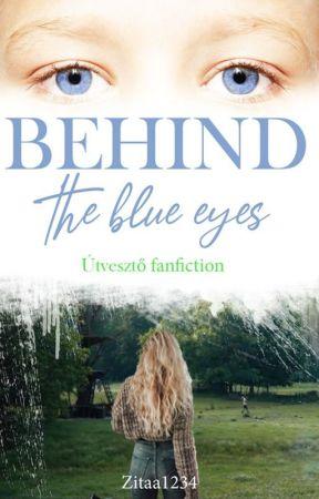Behind the blue eyes: Útvesztő fanfiction by Zitaa1234