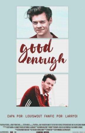 Good Enough  l.s  by larryoi