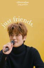 just friends | jaehyun  by etherealjae