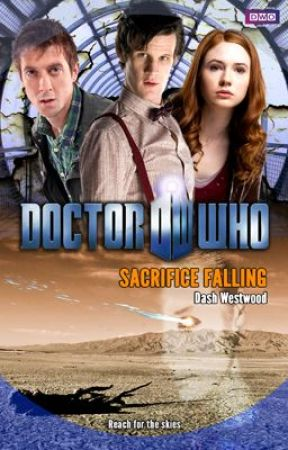 Doctor Who: Sacrifice Falling by dashwestwood