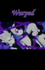 Warped by Yarah001
