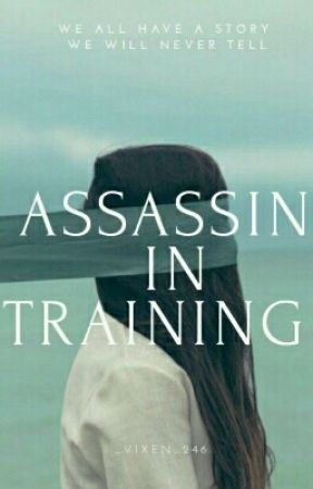 Assassin in training (One Shot) by _Vixen_246