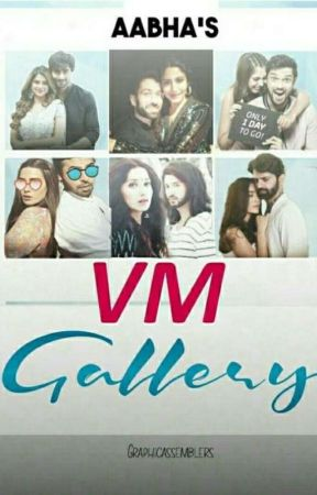 Vm Gallery (Closed For Requests) by billuxpaanika