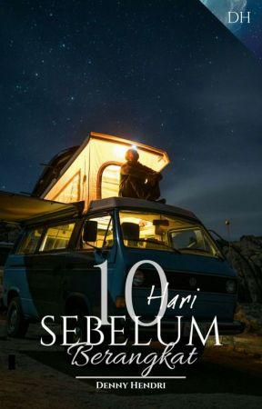 10 Hari Sebelum Berangkat (Editing) by Denny_endy