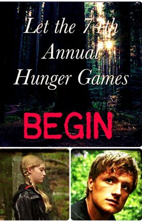 Let The 74th Annual Hunger Games BEGIN-Prim's Story by S1ytherdor