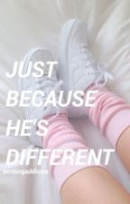 just because he's different :: l.s. by birthingaddictss