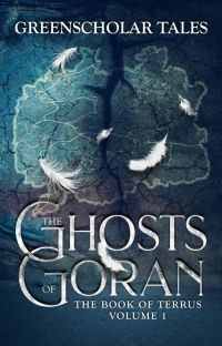 The Book of Terrus: The Ghosts of Goran cover